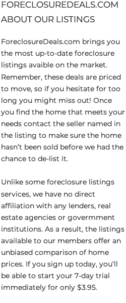 ForeclosureDeals.com About Our Listings