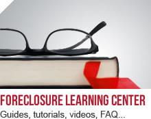 Foreclosure Learning Center. Guides, Tutorials, Videos, FAQ & more